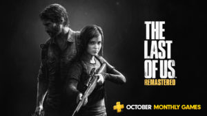 PlayStation Plus Games October 2019 TLOU Remastered