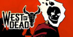 West of Dead Banner