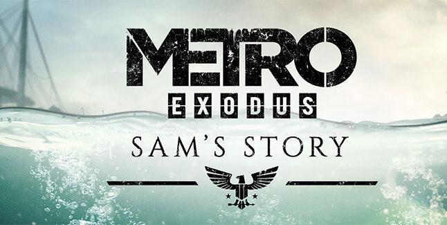 Metro Exodus Sam's Story Banner