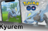 Pokemon Go Kyurem Raid Guide