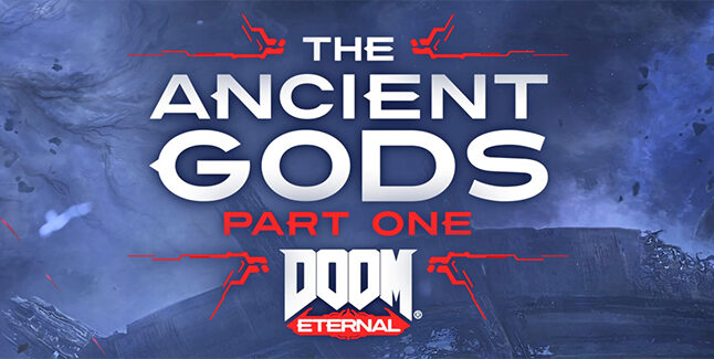 DOOM Eternal The Ancient Gods Part One Banner