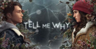 Tell Me Why: Chapter 1, 2 & 3 Release Date
