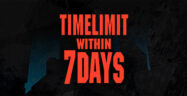 TIMELIMIT WITHIN 7 DAYS Banner