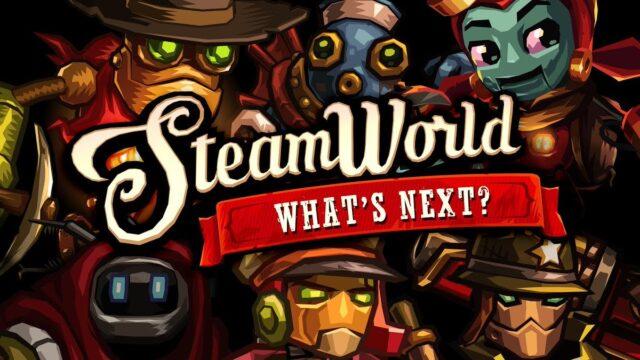 SteamWorld Whats Next Banner