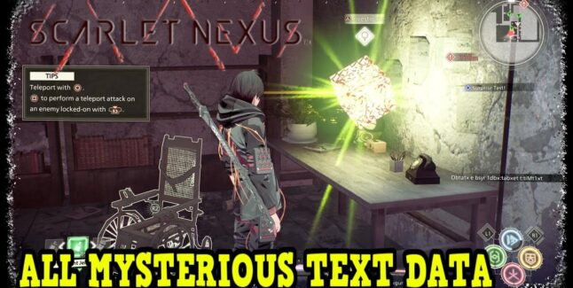 Scarlet Nexus Mysterious Text Data Locations Guide